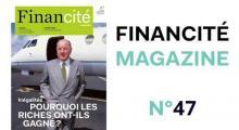 Teaser Financité Magazine #47 - Pourquoi les riches ont-ils gagné ?